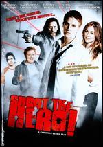 Shoot the Hero! - Christian Sesma