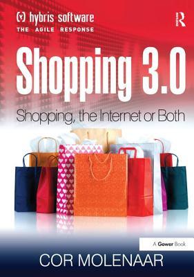 Shopping 3.0: Shopping - Molenaar, Cor