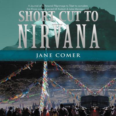 Short Cut to Nirvana - Comer, Jane