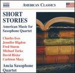 Short Stories: American Music for Saxophone Quartet