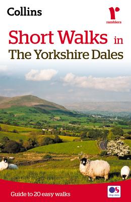Short walks in the Yorkshire Dales - Collins Maps