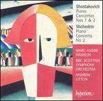 Shostakovich: Piano Concertos Nos. 1 & 2; Shchedrin: Piano Concerto No. 2