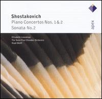 Shostakovich: Piano Concertos Nos. 1 & 2; Sonata No. 2 - Elisabeth Leonskaja (piano); Gary Bordner (trumpet); Saint Paul Chamber Orchestra; Hugh Wolff (conductor)