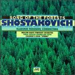 Shostakovich: Song Of The Forests