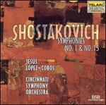 Shostakovich: Symphonies Nos. 1 and 15
