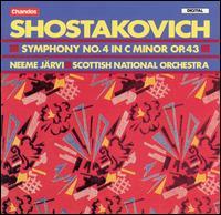 Shostakovich: Symphony No. 4 in C minor, Op. 43 - Scottish National Orchestra; Neeme Järvi (conductor)