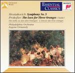 Shostakovich: Symphony No. 5; Prokofiev: Love for Three Oranges Suite
