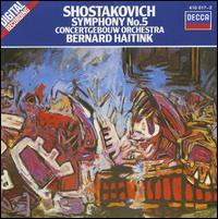 Shostakovich: Symphony No. 5 - Royal Concertgebouw Orchestra; Bernard Haitink (conductor)