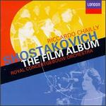 Shostakovich: The Film Album - Alexander Kerr (violin); Royal Concertgebouw Orchestra; Riccardo Chailly (conductor)