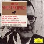 "Shostakovich: The Tale of the Priest and his Worker, Balda; Suite from ""Lady Macbeth"" - Andrei Suchkov; Dmitri Beloselsky (bass); Dmitri Stepanovich (bass); Dmitri Ulianov (bass); Evgeniya Sorokina (soprano);..."