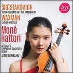 Shostakovich: Violin Concerto No. 1 in A minor, Op. 77; Waxman: Carmen Fantasie