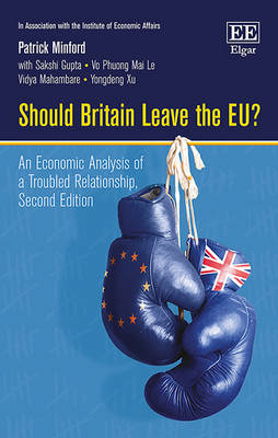 Should Britain Leave the Eu?: An Economic Analysis of a Troubled Relationship - Minford, Patrick, and Mahambare, Vidya, and Le, Vo P. M.