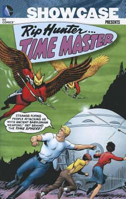 Showcase Presents Rip Hunter Time Master TP Vol 01 - Toth, Alex (Artist), and Miller, Jack