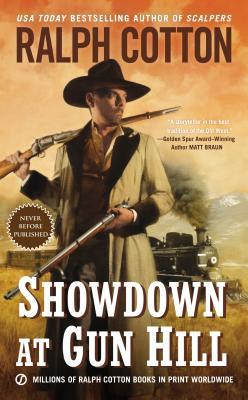 Showdown at Gun Hill - Cotton, Ralph