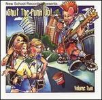 Shut the Punk Up, Vol. 2