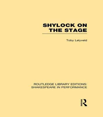 Shylock on the Stage - Lelyveld, Toby
