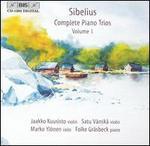 Sibelius: Complete Piano trios, Vol. 1