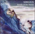 Sibelius: Rondo of the Waves