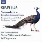 Sibelius: Swanwhite ? Complete Incidental Music