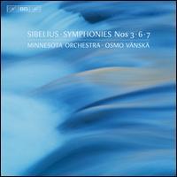 Sibelius: Symphonies Nos. 3, 6 & 7 - R. Douglas Wright (trombone); Minnesota Orchestra; Osmo Vänskä (conductor)