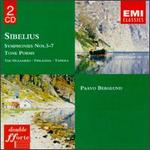 Sibelius: Symphonies Nos. 5-7; Tone Poems