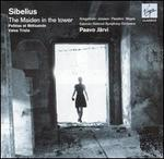 Sibelius: The Maiden in the Tower; Pelléas et Melisande; Valse Triste