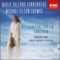 Sibelius: Violin Concerto; Chausson: Poème - Nadja Salerno-Sonnenberg (violin); London Symphony Orchestra; Michael Tilson Thomas (conductor)