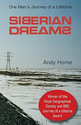 Siberian Dreams - Home, Andy