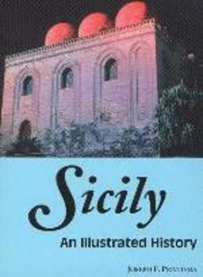 Sicily: An Illustrated History - Privitera, Joseph, Dr.