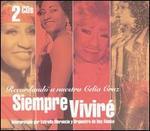 Siempre Vivire: Recordando a Nuestra Celia Cruz
