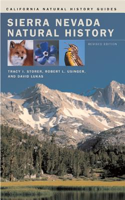 Sierra Nevada Natural History - Storer, Tracy I, and Usinger, Robert L, and Lukas, David