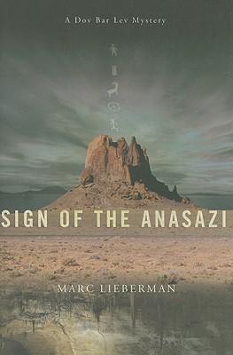 Sign of the Anasazi - Lieberman, Marc