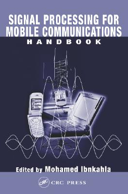 Signal Processing for Mobile Communications Handbook - Ibnkahla, Ibnkahla