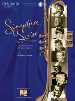 Signature Series, Volume 1: Standards Associated with Singers of Our Time for Trumpet - Zottola, Bob