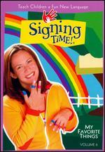 Signing Time!, Vol. 6: My Favorite Things