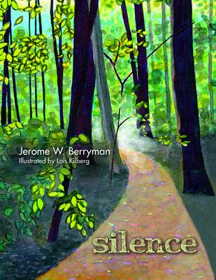 Silence - Berryman, Jerome W
