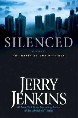 Silenced: The Wrath of God Descends - Jenkins, Jerry B