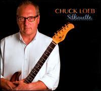 Silhouette - Chuck Loeb