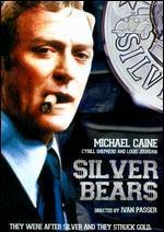 Silver Bears - Ivan Passer