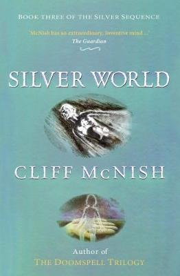 Silver World - McNish, Cliff