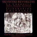 Silvestre Revueltas: La Coronela