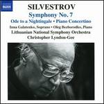 Silvestrov: Symphony No. 7; Ode to a Nightingale; Piano Concertino