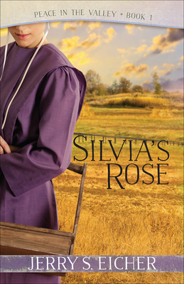 Silvia's Rose - Eicher, Jerry S