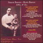 SImon Barere and Boris Barere: Father and Son [Includes DVD]