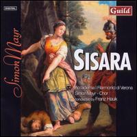 Simon Mayr: Sisara - Claudia Schneider (soprano); Franz Hauk (harpsichord); Petra van der Mieden (soprano); Stefanie Braun (soprano);...