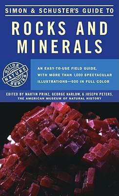 Simon & Schuster's Guide to Rocks and Minerals - Simon & Schuster