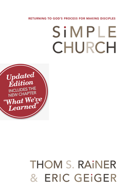 Simple Church: Returning to God's Process for Making Disciples - Rainer, Thom S