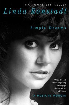 Simple Dreams: A Musical Memoir - Ronstadt, Linda