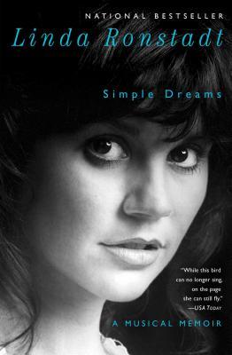 Simple Dreams: A Musical Memoir - Ronstadt, Linda