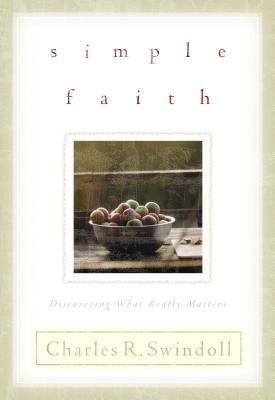 Simple Faith - Swindoll, Charles R, Dr.